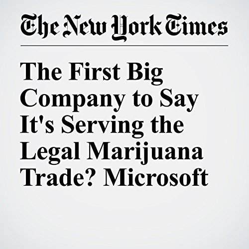 The First Big Company to Say It's Serving the Legal Marijuana Trade? Microsoft audiobook cover art