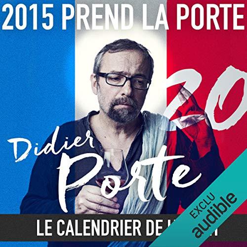 2015 prend la Porte - Le calendrier de l'avent : du 16 au 31 octobre 2015 audiobook cover art