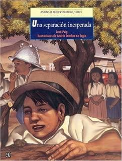 Historias de México. Vol. XI: México Siglo XX, tomo 1: Una separación inesperada / tomo 2: Aquellos días de radio (Historias de Mexico) (Spanish Edition)