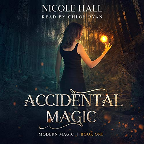 Accidental Magic Audiobook By Nicole Hall cover art
