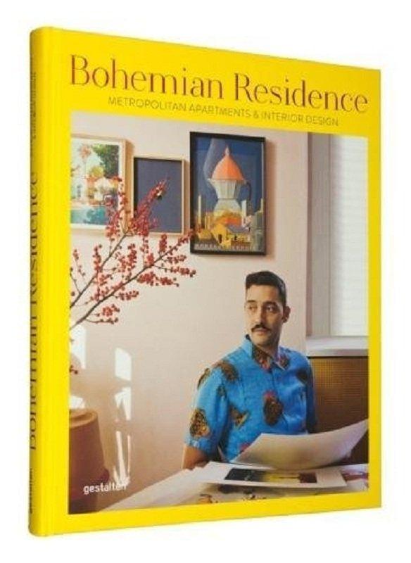 波希米亚住宅:都市公寓与室内设计 英文原版 Bohemian Residence: Metropolitan Apartments and Interior Design 家具 室内设计 [平装] [Jan 01, 2017] Gestalten [平装] [Jan 01, 2017] Gestalten
