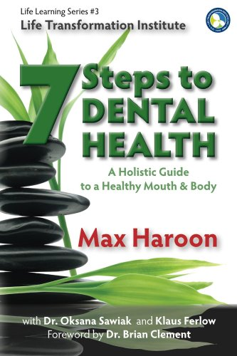 7 Steps to Dental Health (Life Learning Series Book 3)