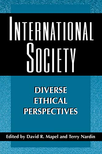 International Society: Diverse Ethical Perspectives (Ethikon Series in Comparative Ethics Book 2) (English Edition)