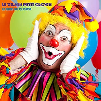 Le Rire Du Clown