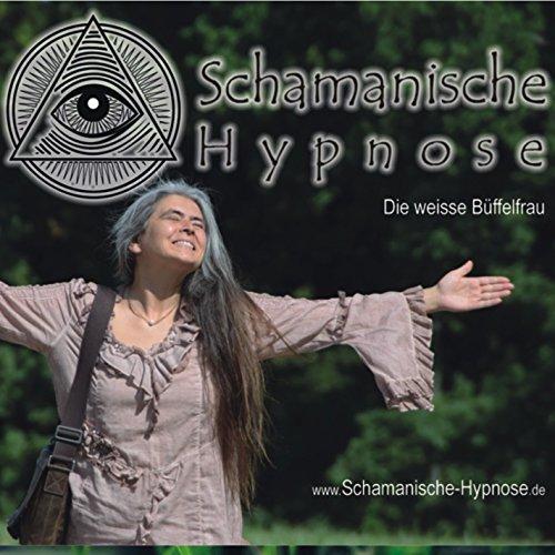 Schamanische Hypnose