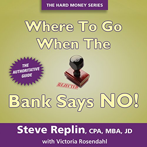 Where to Go When the Bank Says NO! audiobook cover art
