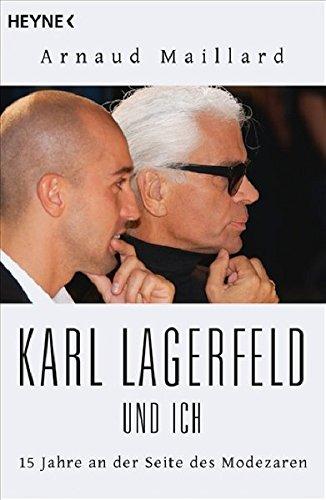 Maillard Arnaud, Karl Lagerfeld und ich.