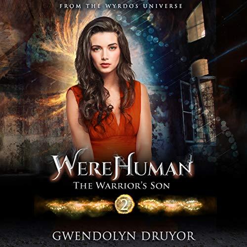 WereHuman 2 - The Warrior's Son audiobook cover art