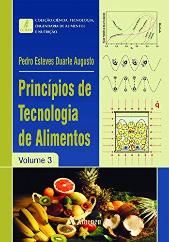 Princípios de tecnologia de alimentos: Volume 3