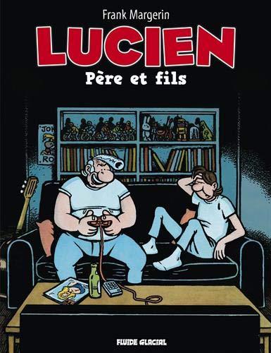 Lucien - Tome 10 - Père et fils