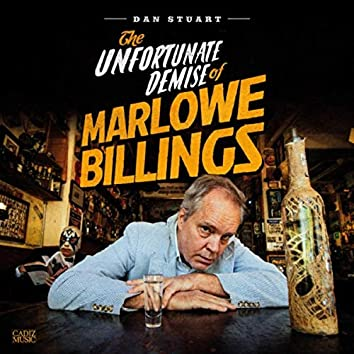 The Unfortunate Demise of Marlowe Billings