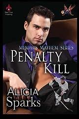 Penalty Kill (Memphis Mayhem) (Volume 1) Paperback