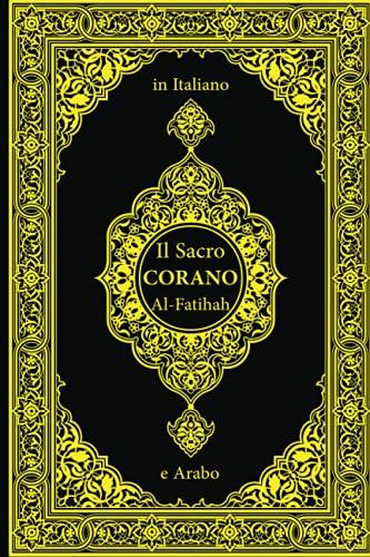 Corano in Italiano e Arabo: Sura: 1 AL-FÂTIHA (L'Aprente)