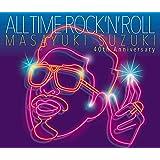 【店舗限定特典つき】 ALL TIME ROCK 'N' ROLL (初回生産限定盤)(オリジナルポーチ付き)