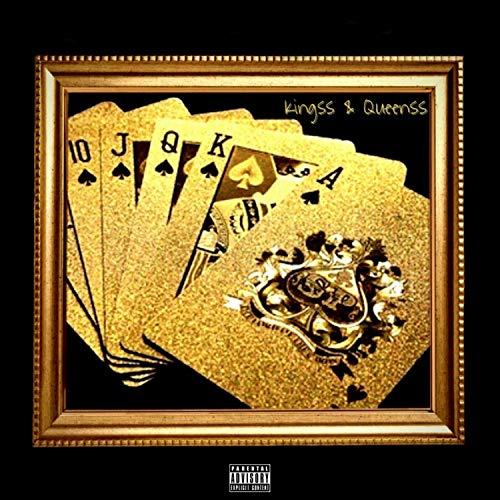 Kingss & Queenss [Explicit]