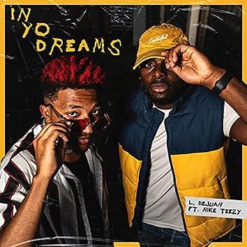 In Yo Dreams (feat. Mike Teezy)