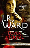 Lover Eternal: Number 2 in series (Black Dagger Brotherhood Series)
