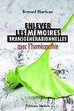 Enlever les mémoires transgénérationnelles avec l'homéopathie
