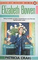 Elizabeth Bowen (Lives of Modern Women)