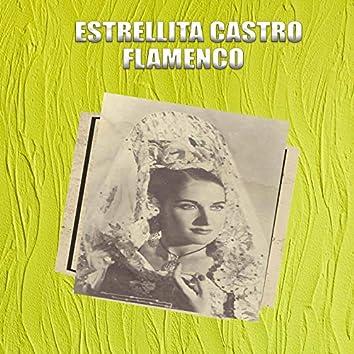 Estrellita Castro, Flamenco
