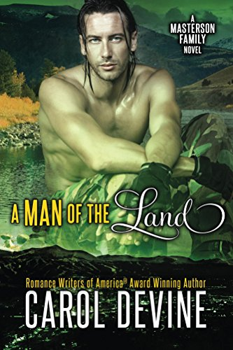 Book: A Man of the Land (Masterson Family Series Book 2) by Carol Devine