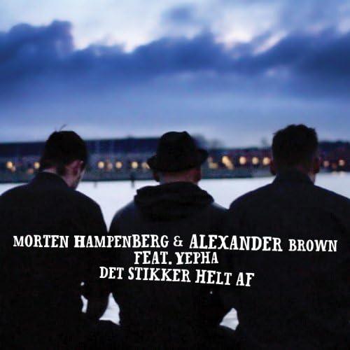 Morten Hampenberg & Alexander Brown feat. Yepha