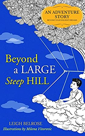 Beyond a Large Steep Hill