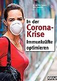 In der Corona-Krise: Immunkräfte optimieren