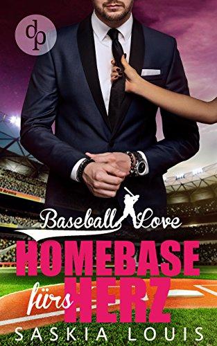 Homebase fürs Herz (Baseball Love-Reihe 6)