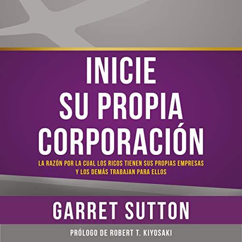 Inicie su propia corporación [Start Your Own Company] audiobook cover art