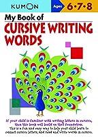 My Book Of Cursive Writing-Words (Cursive Writing Workbooks)