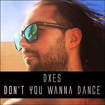 Don't You Wanna Dance
