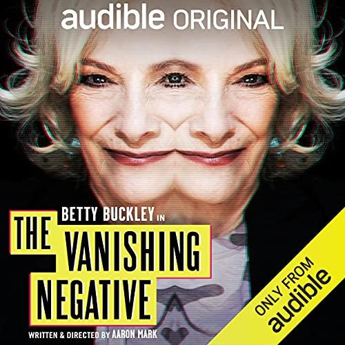 The Vanishing Negative Audiobook By Aaron Mark cover art