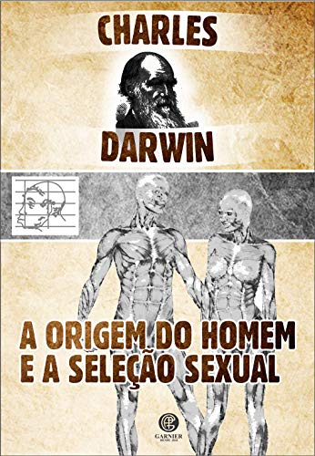 A Origem do Homem e a Seleção Sexual