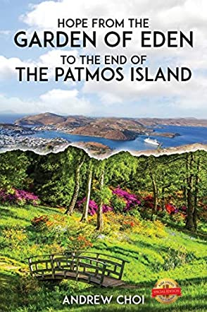 Hope From the Garden of Eden to The End of the Patmos Island