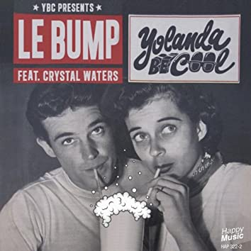 Le Bump (feat. Crystal Waters) - EP