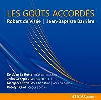 フランス・バロックの小品集 (Barriere, De Visee : Les Gouts Accordes / Esteban Rotta) [輸入盤]