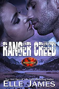 Ranger Creed (Brotherhood Protectors Book 14) by [Elle James]