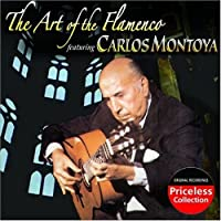 The Art Of The Flamenco featuring Carlos Montoya by Montoya (2007-05-03)