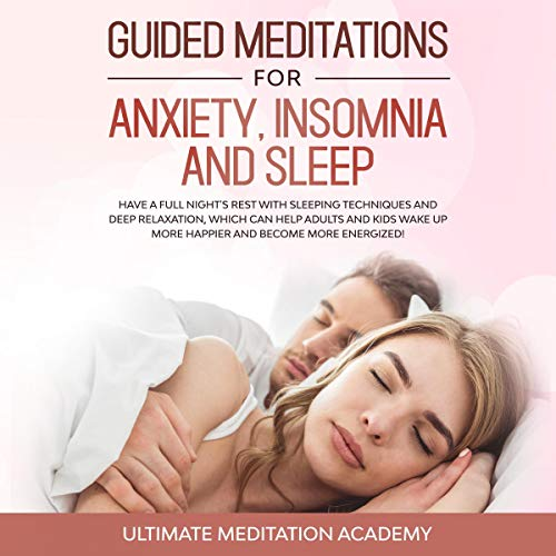 Guided Meditations for Anxiety, Insomnia, and Sleep cover art