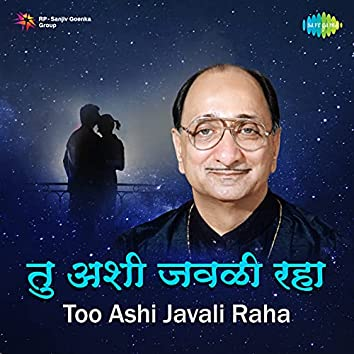 Too Ashi Javali Raha - Single