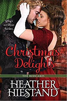 Christmas Delights (Redcakes Book 5) by [Heather Hiestand ]