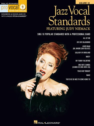 Jazz Vocal Standards: Pro Vocal Women's Edition Volume 18 featuring Judy Niemack (Hal-Leonard Pro Vocal Better Than Karaoke!)