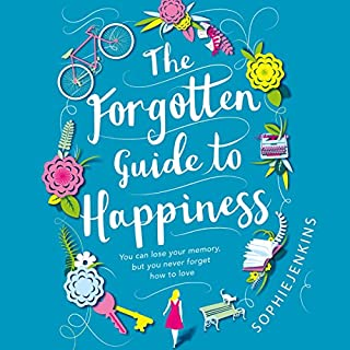 The Forgotten Guide to Happiness                   By:                                                                                                                                 Sophie Jenkins                               Narrated by:                                                                                                                                 Beth Chalmers                      Length: 8 hrs and 23 mins     2 ratings     Overall 5.0