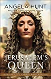 Jerusalem's Queen (The Silent Years Book #3): A Novel of Salome Alexandra (English Edition)