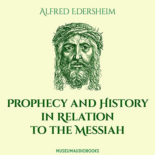 Prophecy and History in Relation to the Messiah  By  cover art