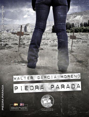 Piedra Parada (English Edition)