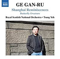 Shanghai Reminiscences [Tsung Yeh, Royal Scottish National Orchestra] [NAXOS: 8570609] by Royal Scottish National Orchestra
