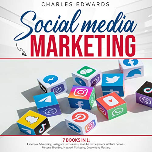 Social Media Marketing: 7 Books in 1 cover art