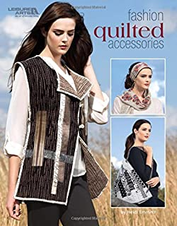 Fashion Quilted Accessories   Quilting   Leisure Arts (7019)